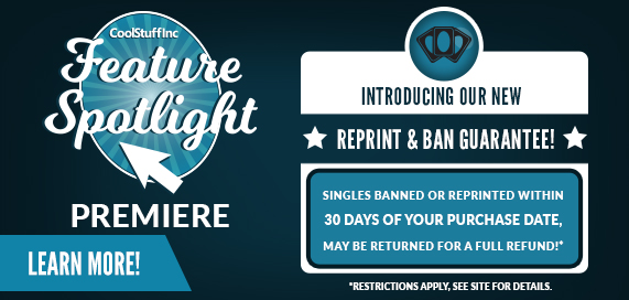 CSI Feature Spotlight - Reprint and Ban Guarantee