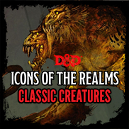 Icons of the Realms - Classic Creatures Box Set