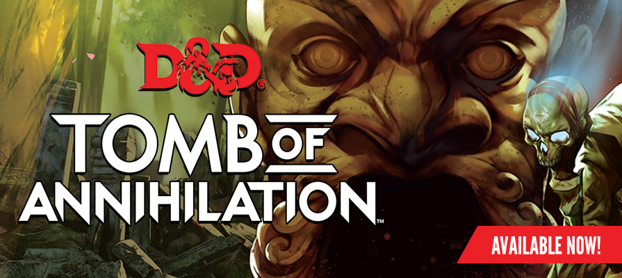 Dungeons and Dragons Tomb of Annihilation
