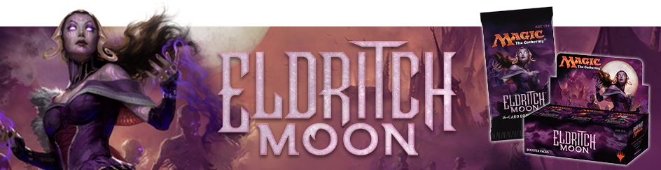 Magic: The Gathering Eldritch Moon