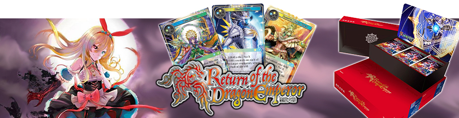 Force of Will Return of the Dragon Emperor