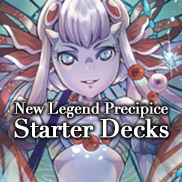 New Legend Precipice Starter Decks