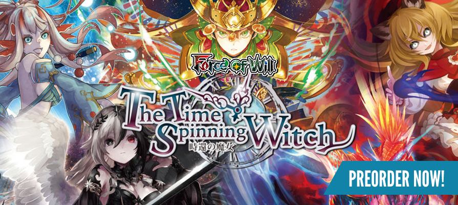 Force of Will - The Time Spinning Witch