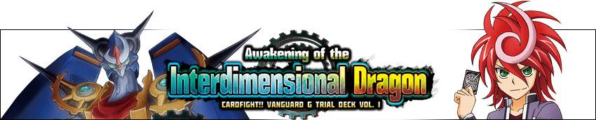 Vanguard, Awakening of the Interdimensional Dragon
