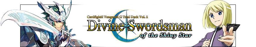 Vanguard, Divine Swordsman of the Shiny Star