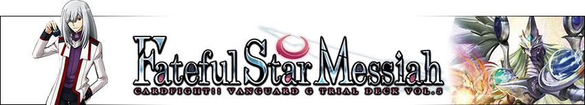 Fateful Star Messiah