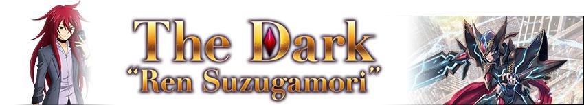 Legend Deck 1 - The Dark Ren Suzugamori