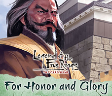 L5R For Honor and Glory Dynasty Pack