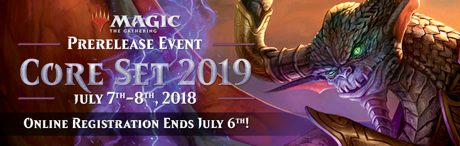 Magic: The Gathering - Core Set 2019 Prerelease Event Registration
