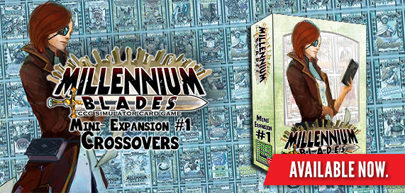 Millennium Blades - Mini Expansion 1: Crossovers
