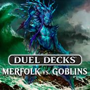 Duel Decks: Merfolk vs. Goblins
