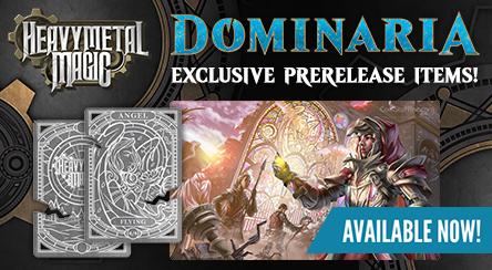 Dominaria Heavy Metal Magic Prerelease Products