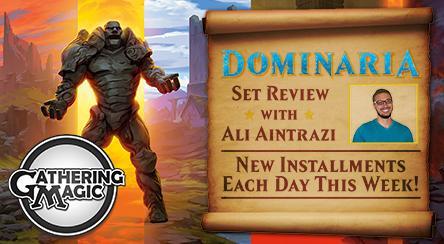 Dominaria Set Review with Ali Aintrazi