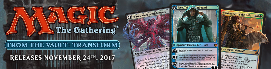 Magic: The Gathering - From the Vault: Transform