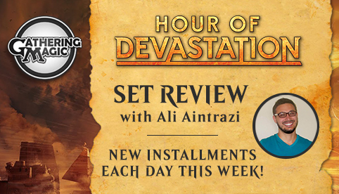 Hour of Devastation Set Review - Gathering Magic