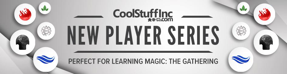 Magic - New Player Series