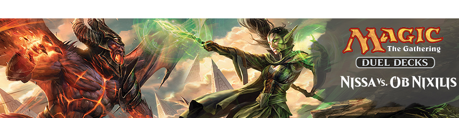 Magic: The Gathering Nissa vs Ob Nixilis Duel Deck