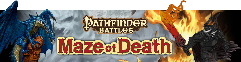 Pathfinder Battles - Maze of Death