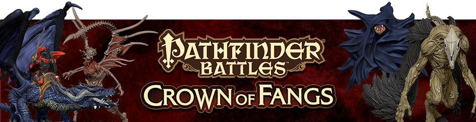Pathfinder Battles - Crown of Fangs