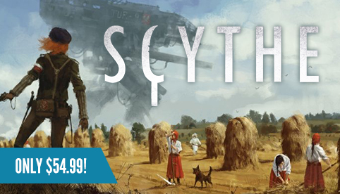 Scythe - Only $54.99!
