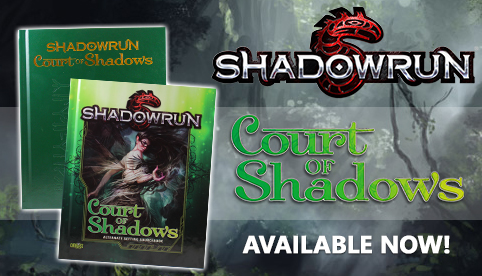 Shadowrun 5th Edition Court of Shadows