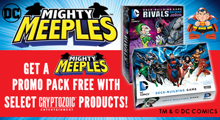 Mighty Meeple Promotion With Cryptozoic