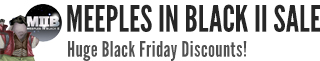 Meeple in Black Pt.2: Pre-Black Friday Sale