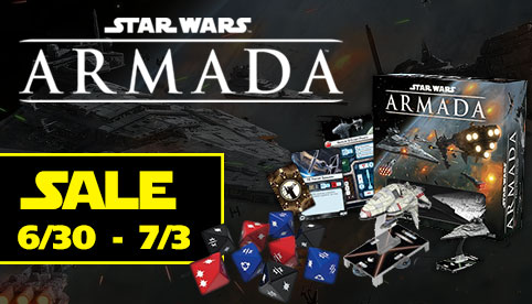 Star Wars Armada Sale - June 30th to July 3rd