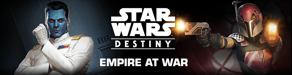 Star Wars: Destiny - Empire at War
