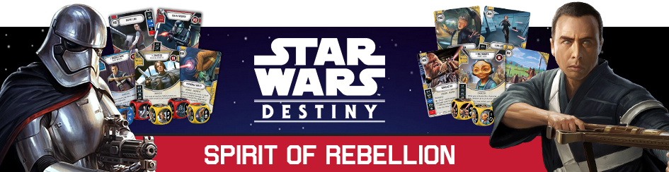 Star Wars: Destiny - Spirit of Rebellion