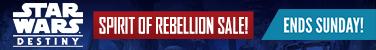 Star Wars: Destiny - Spirit of Rebellion Sale