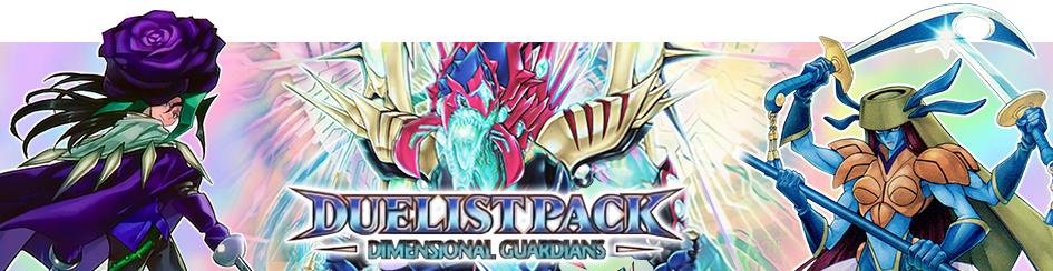 Yugioh - Duelist Pack Dimensional Guardians