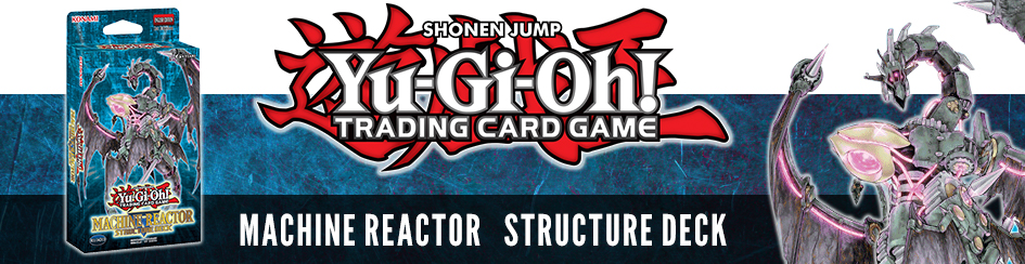 Yugioh - Machine Reactor
