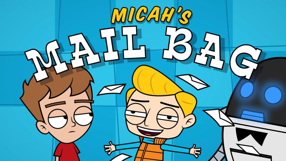 Mailbag 3: Micah's Favorite Verse!