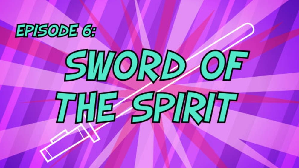 06 sword of the spirit title card