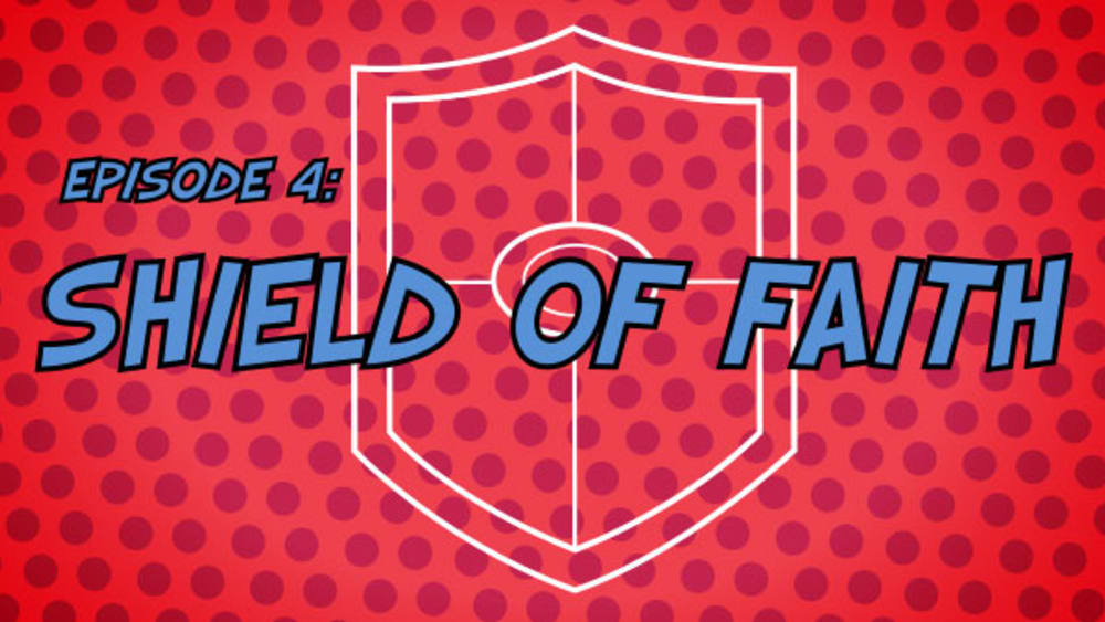 04 shield of faith title card