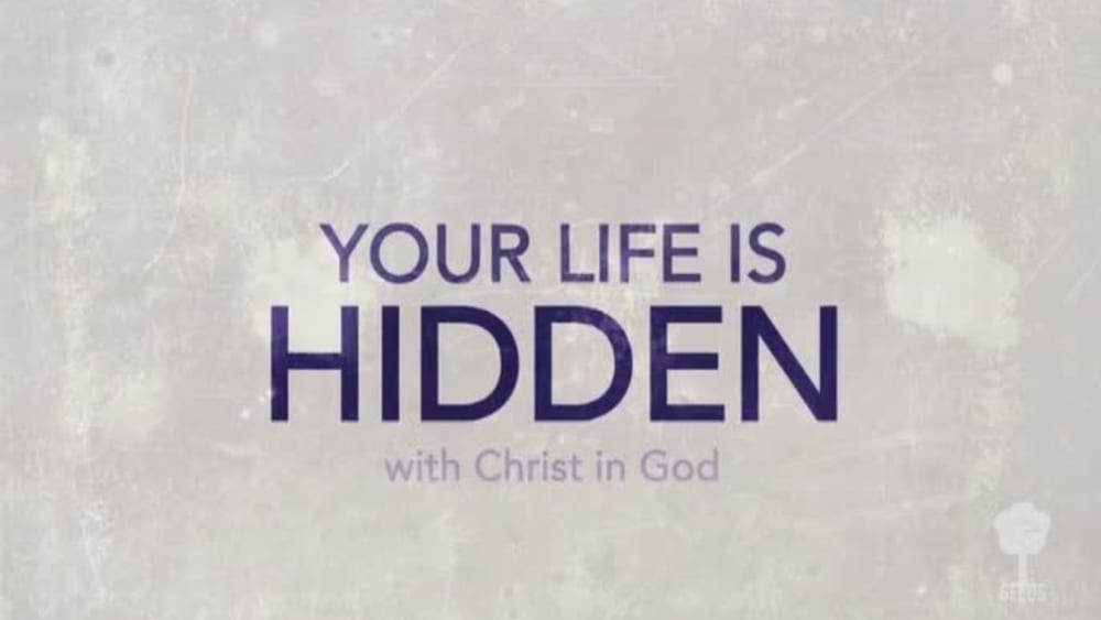 Your life is hidden acoustic colossians 32 3