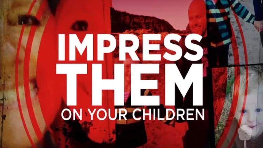 Impress them deuteronomy 64 7