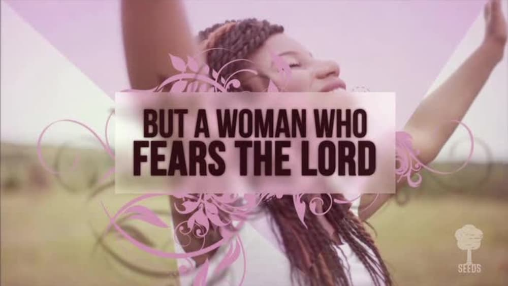 A woman who fears the lord proverbs 3130