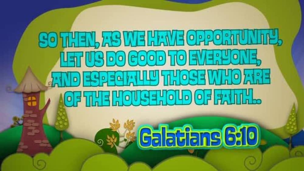Galatians 6:10 (Hills)