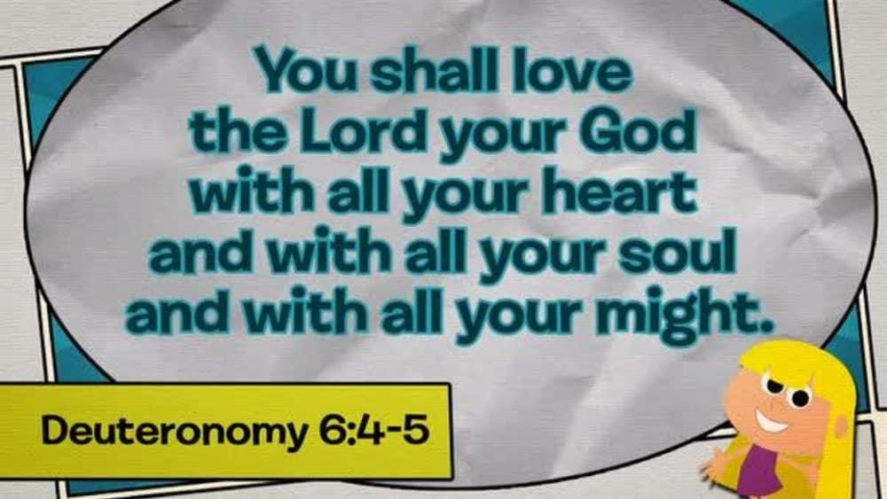 Deuteronomy 6:4-5 (Comic)