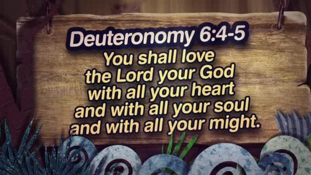 Deuteronomy 6:4-5 (Nature)