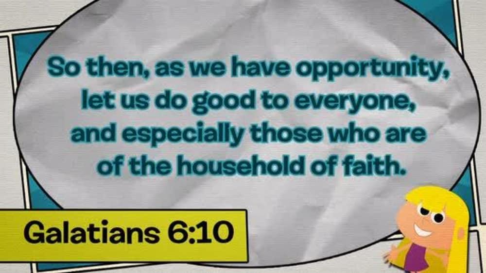 Galatians 6:10 (Comic)
