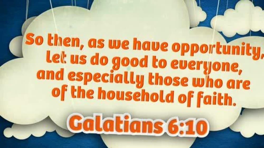 Galatians 6:10 (Clouds)