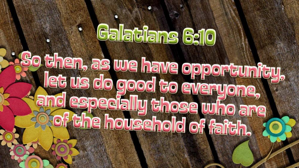 Galatians 6:10 (Flowers)