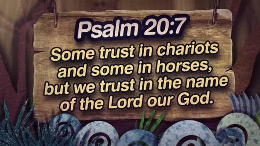 Psalm 20:7 (Nature)