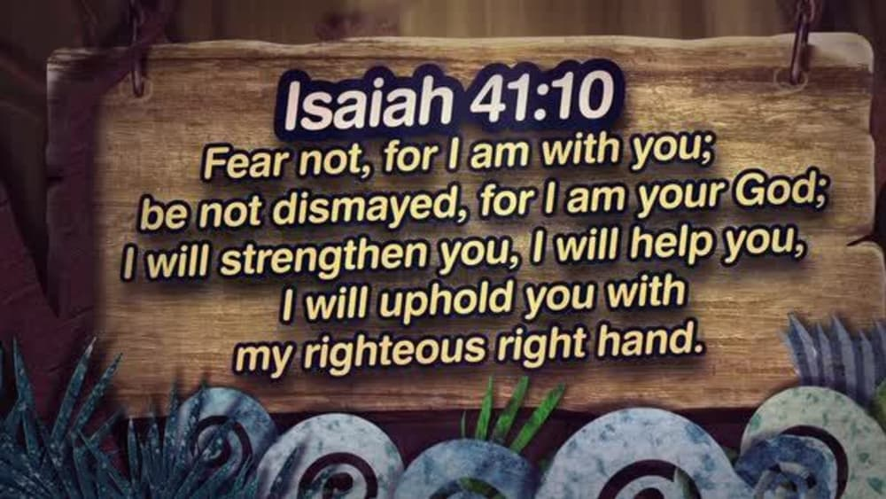 Isaiah 41:10 (Nature)