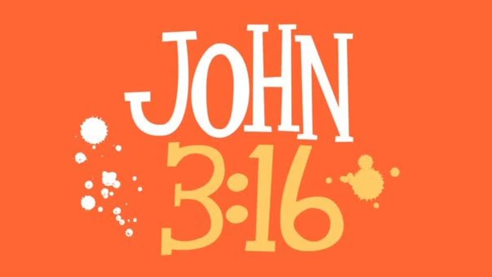 John 3:16 (For God So Loved The World)