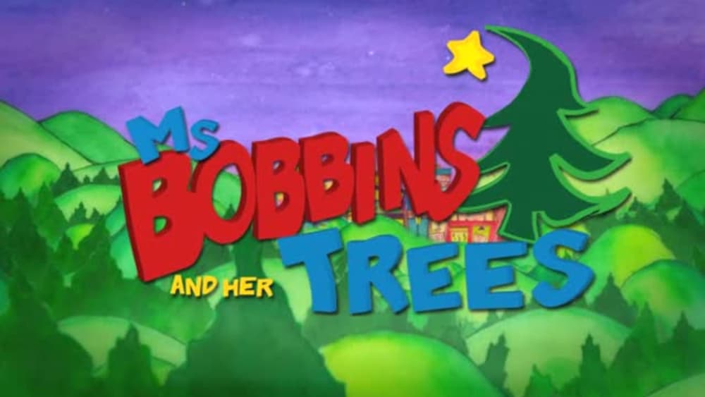 Ms. Bobbins and Her Trees