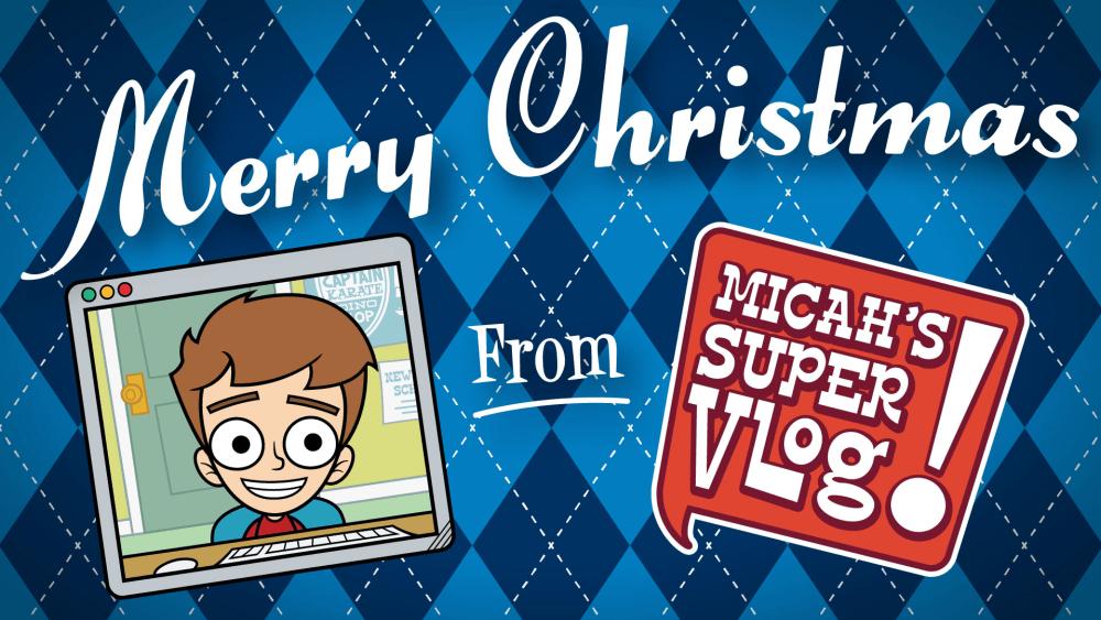 Merry Christmas - Micah's Super Vlog